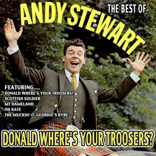 Donald Wheres Your Troosers? 1960 single by Andy Stewart