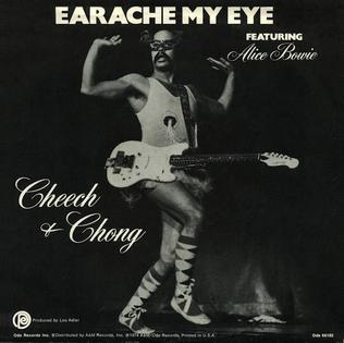 Cover image of song Earache My Eye by Cheech and Chong