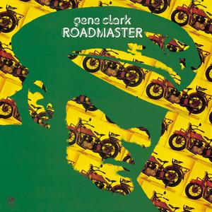 <i>Roadmaster</i> (album) 1973 studio album by Gene Clark