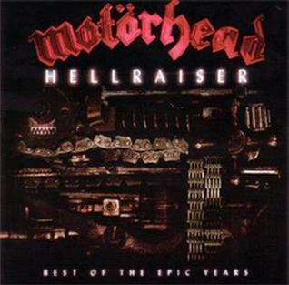 <i>Hellraiser: Best of the Epic Years</i> 2003 greatest hits album by Motörhead
