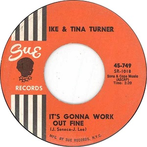 Its Gonna Work Out Fine 1961 single by Ike & Tina Turner