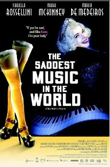 The Saddest Music in the World (2003) movie poster
