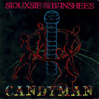 Candyman (Siouxsie and the Banshees song) 1986 single by Siouxsie and the Banshees