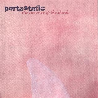 Portastatic - The Summer Of The Shark