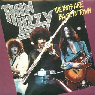 The Boys Are Back in Town 1976 single by Thin Lizzy
