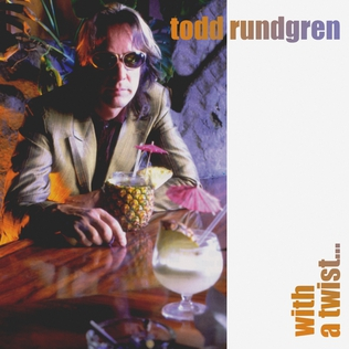 <i>With a Twist</i> (Todd Rundgren album) 1997 studio album by Todd Rundgren