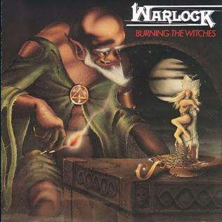 <i>Burning the Witches</i> 1984 studio album by Warlock
