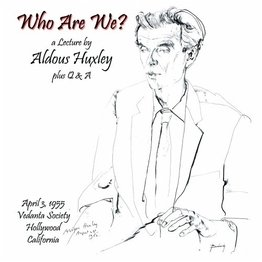 <i>Who Are We?</i> (album) 2008 live album (lecture) by Aldous Huxley