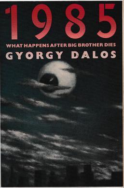 1985 (Dalos novel) - Wikipedia