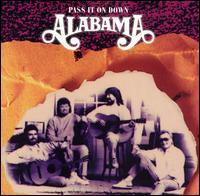 <i>Pass It On Down</i> (Alabama album) 1990 album by the American band, Alabama