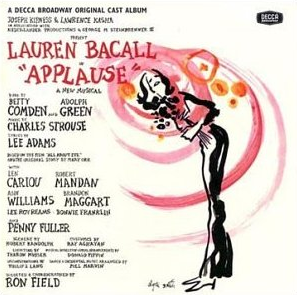 <i>Applause</i> (musical) musical by Betty Comden and Adolph Green