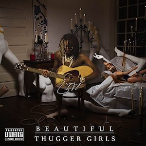 <i>Beautiful Thugger Girls</i> 2017 mixtape by Young Thug
