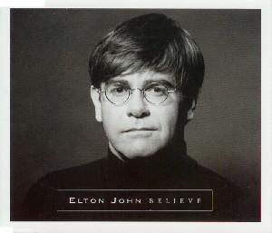 Believe (Elton John song) song by Elton John