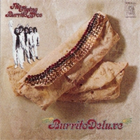 <i>Burrito Deluxe</i> 1970 studio album by The Flying Burrito Brothers