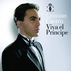 <i>Viva el Príncipe</i> album by Cristian Castro