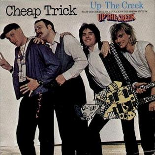 Cheap Trick: Up The Creek