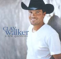 Clay Walker - a few questions single.jpg