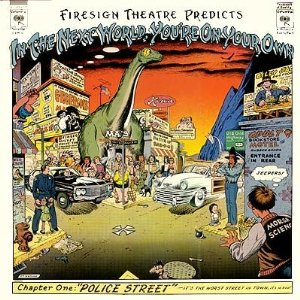 <i>In the Next World, Youre on Your Own</i> 1975 studio album by The Firesign Theatre