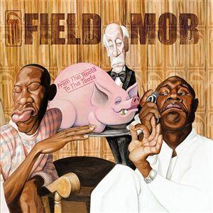 <i>From tha Roota to tha Toota</i> 2002 studio album by Field Mob