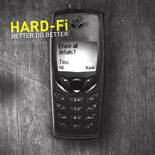 Better Do Better single by Hard-Fi