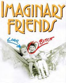 <i>Imaginary Friends</i> (play) Play by Nora Ephron