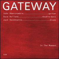 <i>In the Moment</i> (Gateway album) 1996 studio album by Gateway