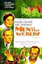 <i>Men of Two Worlds</i>