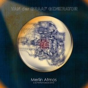 <i>Merlin Atmos</i> 2015 live album by Van der Graaf Generator