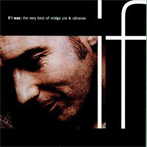 <i>If I Was: The Very Best of Midge Ure & Ultravox</i> 1993 greatest hits album by Midge Ure and Ultravox