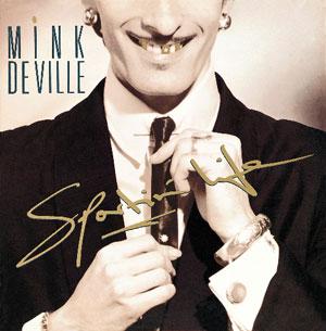 <i>Sportin Life</i> (Mink DeVille album) 1985 studio album by Mink DeVille