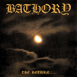 <i>The Return……</i> album by Bathory