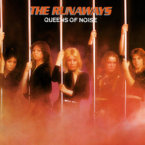 <i>Queens of Noise</i> 1977 album by The Runaways