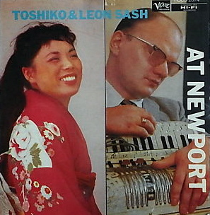 <i>Toshiko and Leon Sash at Newport</i> 1957 live album by Toshiko Akiyoshi / Leon Sash