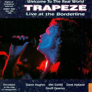 <i>Welcome to the Real World</i> (Trapeze album) 1998 live album by Trapeze