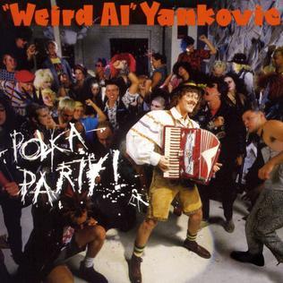 "<i>Polka Party!</i> album by ""Weird Al"" Yankovic"
