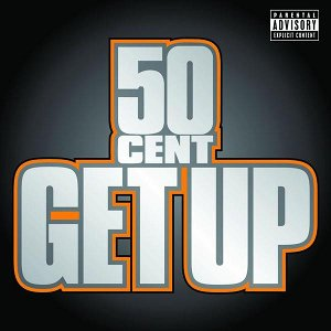 Get Up (50 Cent song) song by 50 cent
