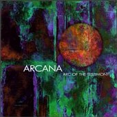 <i>Arc of the Testimony</i> 1997 studio album by Arcana