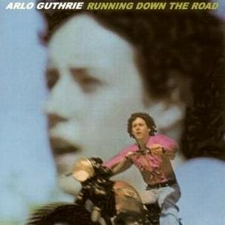 <i>Running Down the Road</i> 1969 studio album by Arlo Guthrie