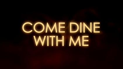 Image result for come dine with me