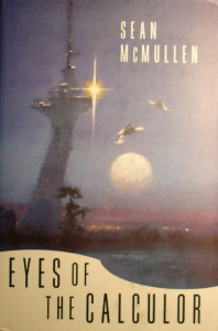 Eyes of the Calculor (Sean McMullen novel - cover art).jpg