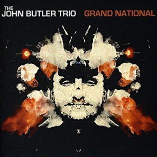 <i>Grand National</i> (album) 2007 studio album by John Butler Trio