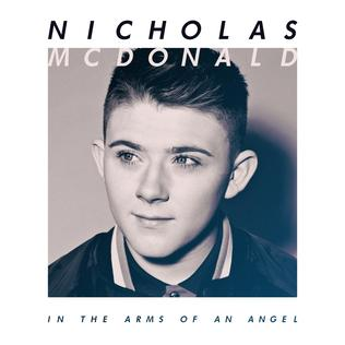 <i>In the Arms of an Angel</i> 2014 studio album by Nicholas McDonald