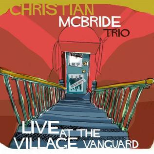 <i>Live at the Village Vanguard</i> (Christian McBride album) album