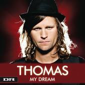 My Dream (Thomas song) 2010 single by Thomas Ring