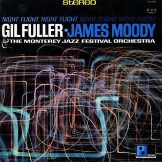<i>Night Flight</i> (Gil Fuller album) 1966 studio album by Gil Fuller and James Moody