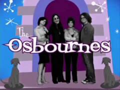 <i>The Osbournes</i> American reality television program