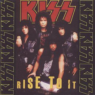 Rise to It 1990 single by Kiss