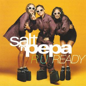 R U Ready 1997 single by Salt-n-Pepa