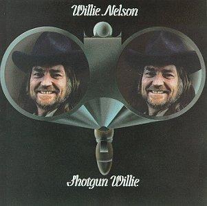 <i>Shotgun Willie</i> 1973 studio album by Willie Nelson