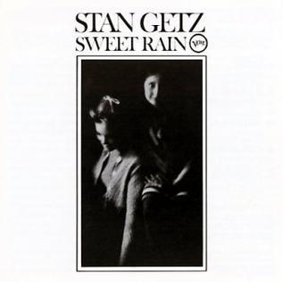 <i>Sweet Rain</i> 1967 studio album by Stan Getz